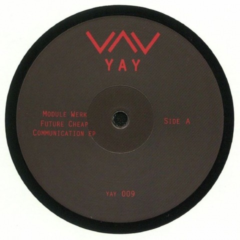 "( YAY 009 ) MODULE WERK - Future Cheap Communication EP (12"") - Yay"