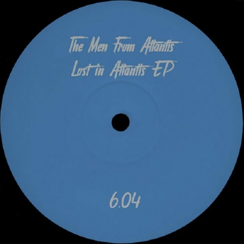 "( PARTOUT 6.04) The MEN FROM ATLANTIS - Lost In Atlantis EP (12"") PARTOUT"