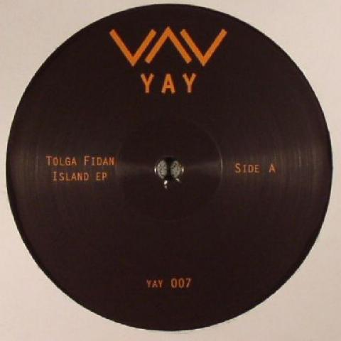 """( YAY 007 ) Tolga FIDAN - Island EP (12"""") - Yay"""