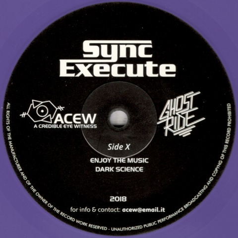 ( ACEW 010 ) A Credible Eye Witness & Ghost Ride – Sync Execute (12″) Acew