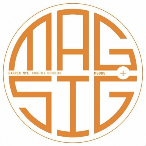 "( MS 005 ) Darren NYE - Forgotten Technology (12"") Magnonic Signals Spain"