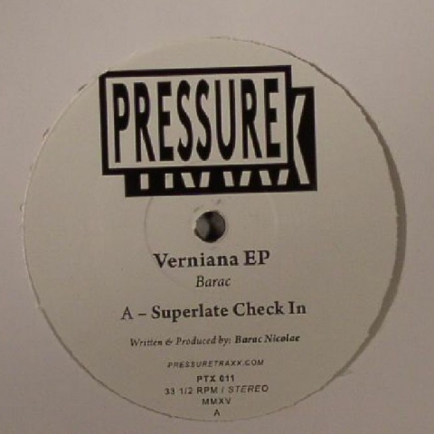 "( PTX 011 ) BARAC - Verniana EP (12"") Pressure Traxx"