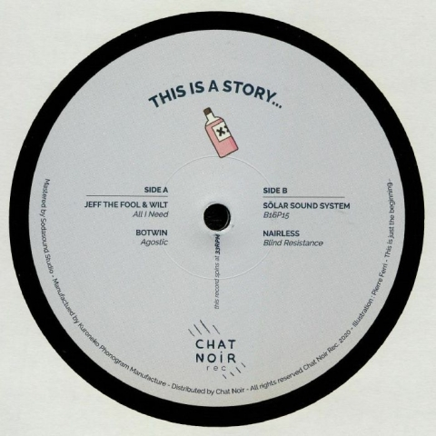 "( CNR 001 ) JEFF THE FOOL / WILT / BOTWIN / SOLAR SOUND SYSTEM / NAIRLESS - This Is A Story (12"") Chat Noir"
