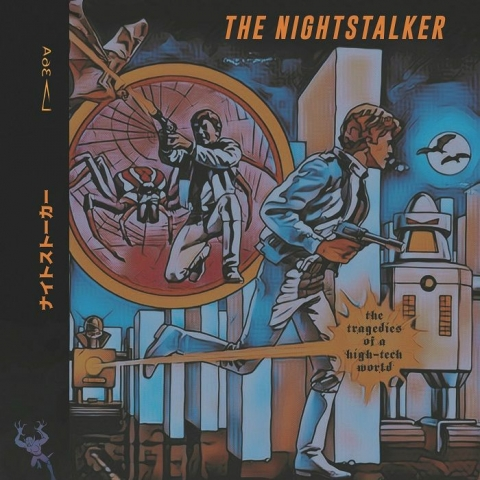 "( CHILD NINE ) The NIGHTSTALKER - Tragedies Of A High Tech World (double 12"") Childhood Intelligence"