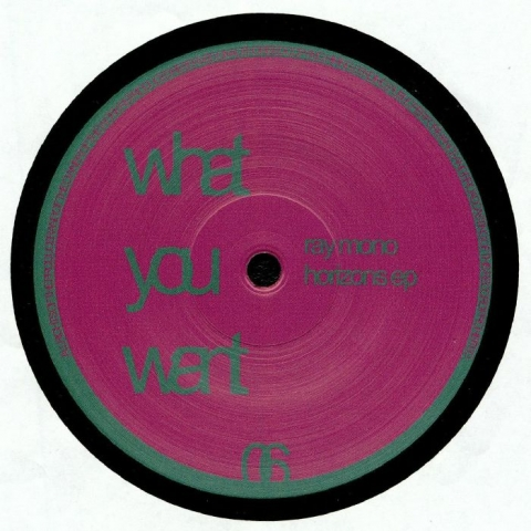 "( WOW 006 ) RAY MONO - Horizons EP (12"") What You Want"