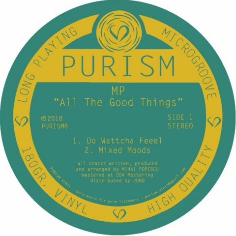 "(  PURISM 6 )  MP aka MIHAI POPESCU - All The Good Things (180 gram vinyl 12"") PURISM"