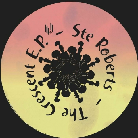 "( HYPE 089 ) Ste ROBERTS - The Crescent EP (12"") Hypercolour"
