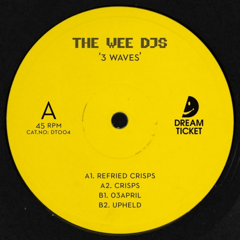 "( DT 004 ) THE WEE DJs – 3 Waves (12"") Dream Ticket"
