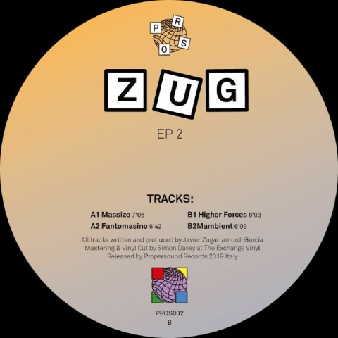 "( PROS 002 ) ZUG - EP 2 (12"") Propersound"