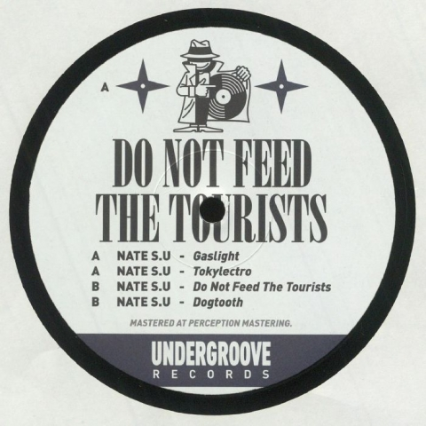 """( UG 005 ) NATE S.U. - Do Not Feed The Tourists ( 12"""" vinyl ) Undergroove Records"""