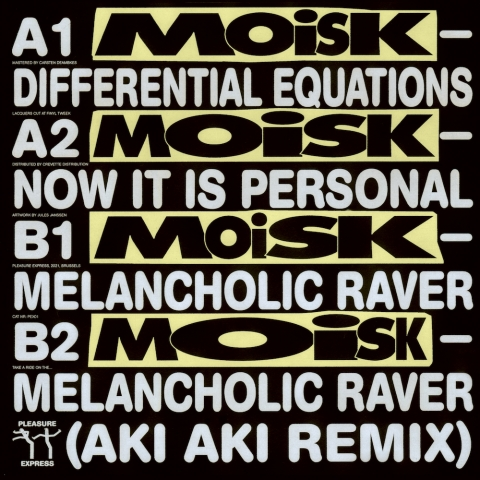 "( PEX 001 ) MOISK - Melancholic Raver ( 12"" vinyl ) Pleasure Express"