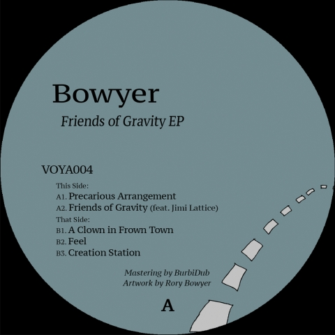 ( VOYA 004 ) BOWYER – Friends of gravity EP (12″) Freevoyage