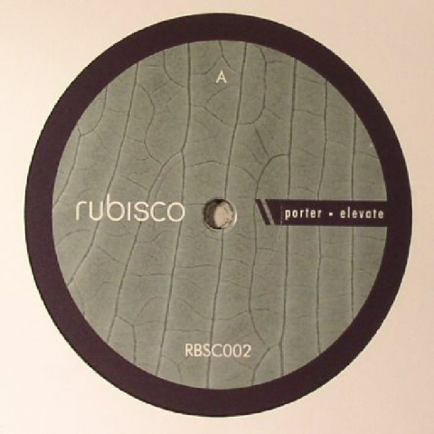 "( RBSC 002 ) PORTER - Elevate (12"") Rubisco Berlin"