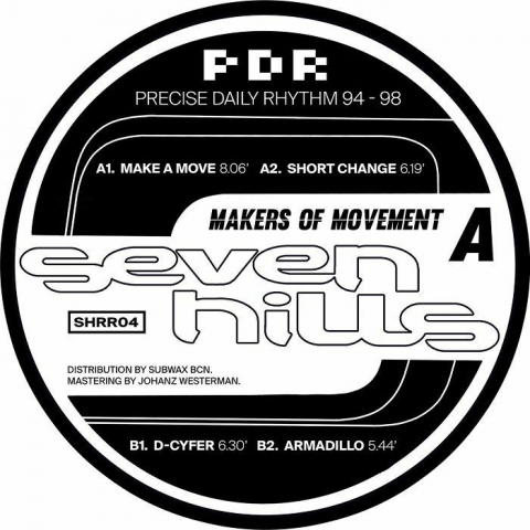 "( SHRR 04 ) MAKERS OF MOVEMENT Seven Hills presents - Precise Daily Rhythm 94-98 (double 12"") Seven Hills"