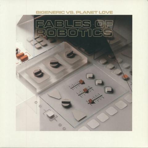 ( SL 012 ) BIGENERIC vs PLANET LOVE - Fables Of Robotics (2xLP) Slow Life