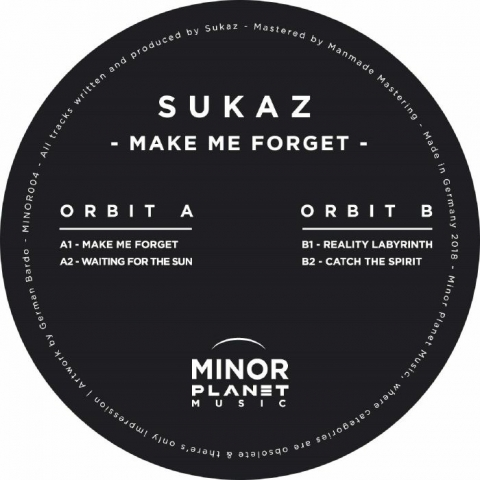 "( MINOR 004 ) SUKAZ - Make Me Forget (12"") Minor Planet Music"