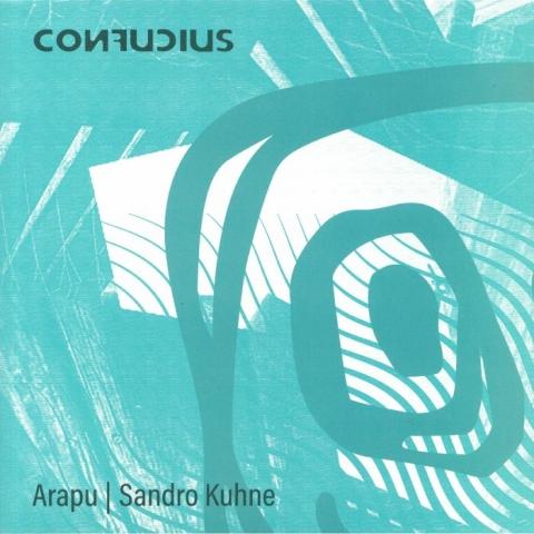 "( CONF 001 ) ARAPU / SANDRO KUHNE - Aspect EP (12"") Confucius"