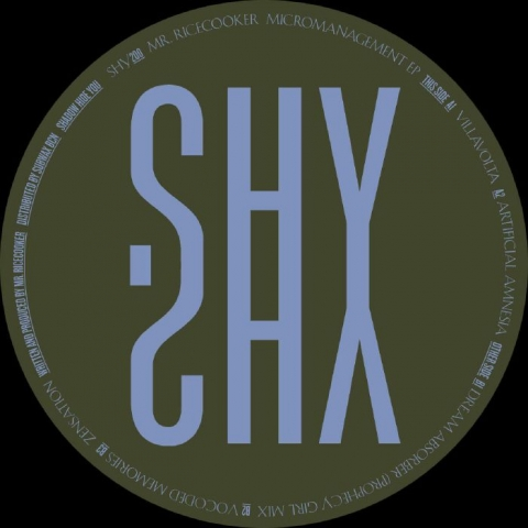 "( SHY 200 ) MR RICECOOKER - Micromanagement (12"") Shadow Hide You"