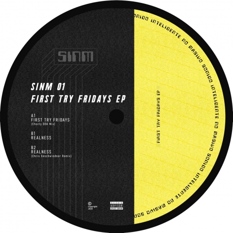 "( SINM 01 ) SINM - First Try Fridays EP (Incl. Chris Geschwindner Remix)  (12"" Vinyl) SINM Music"
