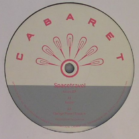 "( CABARET 012 ) SPACETRAVEL -  Axion EP - 12"" - Cabaret Japan"