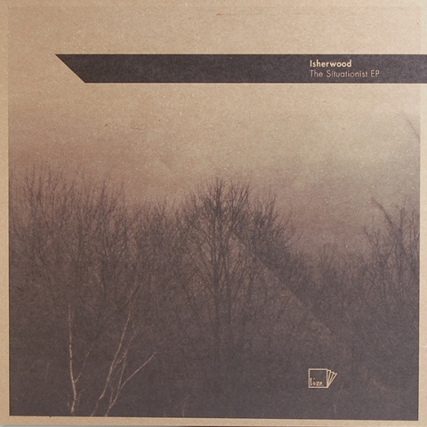 "( LIZE 001) ISHERWOOD The Situationist EP (12"") Lize"