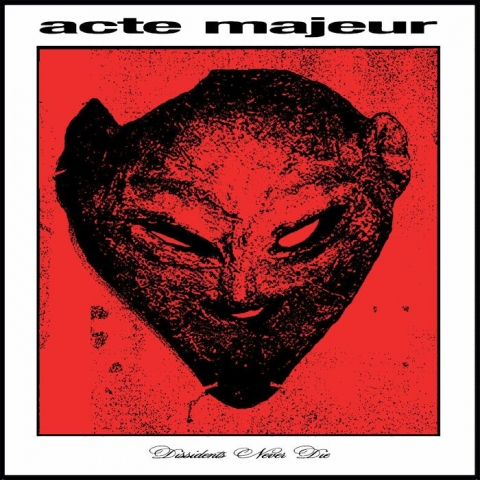 "( LIBX 01 ) ACTE MAJEUR - Dissidents Never Die (2x12"" Vinyl) Libertine Records"