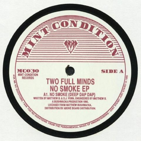 "( MC 030 ) TWO FULL MINDS - No Smoke EP (12"") Mint Condition UK"