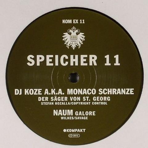 "(  KOMPAKTEX 11 ) DJ KOZE (aka MONACO SCHRANZE) / NAUM - Speicher 11 (12"") Kompakt Extra Germany"