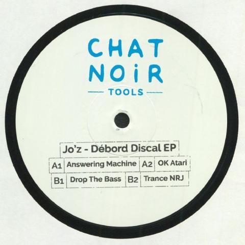 "( CNT 003 ) JO Z - Debord Discal EP (12"") Chat Noir Tools France"