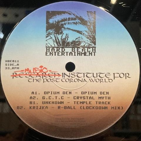 "( HBE 011 ) OPIUM DEN / GCTC / KRIJKA - Music Institute For The Post Corona World (12"") Hard Beach Entertainment"