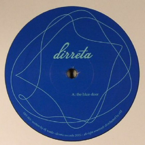 "( DRT 003 ) DJ WADA - The Blue Door (heavyweight vinyl 12"") - DIRRETA"