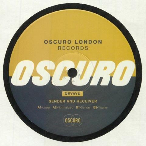 "( OSCLDN 002 ) DEYAYU - Sender & Receiver (180 gram vinyl 12"") Oscuro London"