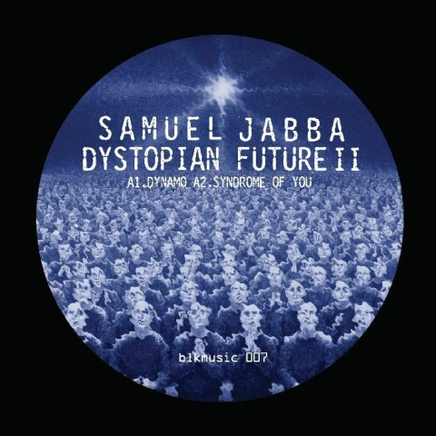 "( BLKMUSIC 007 ) Samuel JABBA - Dystopian Future EP Part 2 (limited 12"") Blkmarket Music US"