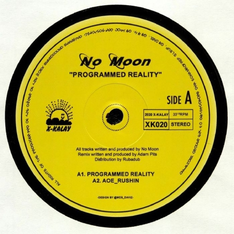 "( XK 020 ) NO MOON - Programmed Reality (12"")  X-Kalay"