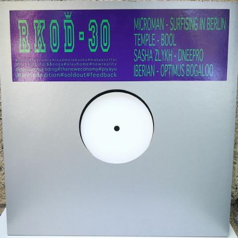 "( RKOD 30 ) MICROMAN / TEMPLE / SASHA ZLYKH / IBERIAN - RKOD 30 (12"" limited to 150 copies) RKOD"