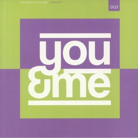 "(  YM 003 ) Josh BAKER / ALFIE JACK -  Hazard EP (12"") You & Me"