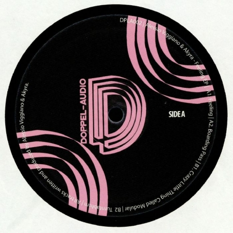 "( DPLA 002 ) Alessio VIGGIANO / AKYRA - Feeling EP (12"") Doppel-Audio"