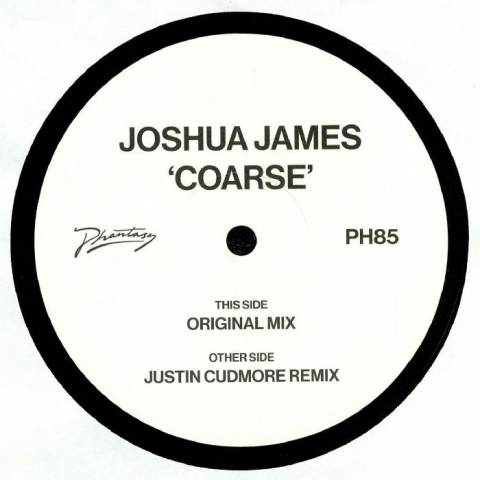 "( PH 85 )  Joshua JAMES - Coarse (12"") Phantasy Sound"