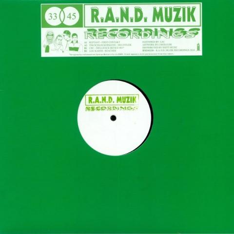 "( RM 241218 ) REPTANT / TIM SCHLOCKERMANN / CRC / LOU KARSH - RM 241218 (hand-stamped 12"") RAND Muzik Germany"