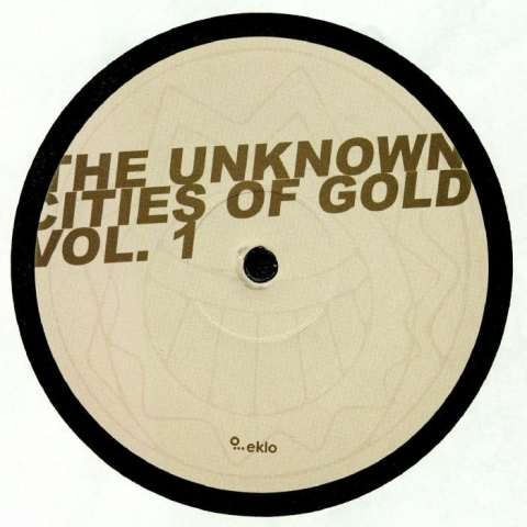 "( EKLO 0401 ) FRANCE 98 / WALID / HANK RIDEAU - The Unknown Cities Of Gold Vol 1 (12"") Eklo France"