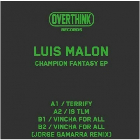 "( OTH 002 ) Luis MALON - Champions Fantasy EP (12"") Overthink"