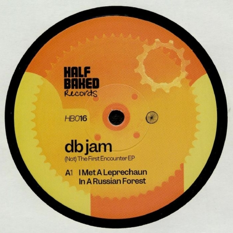 "( HB 016 ) DB JAM - (Not) The First Encounter EP (Arno mix) (140 gram vinyl 12"") Half Baked"