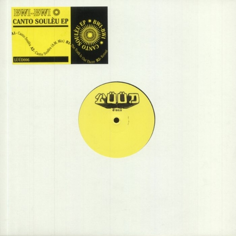 """( LUUD 006 ) BWI BWI - Canto Souleu EP (hand-stamped 12"""") Luud Discs France"""