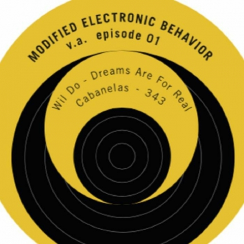 "( MEBR 001 ) WIL DO / CABANELAS / JL / JULZY - Episode1 (OUR RESTOCK 12"") Modified Electronic Behavior"