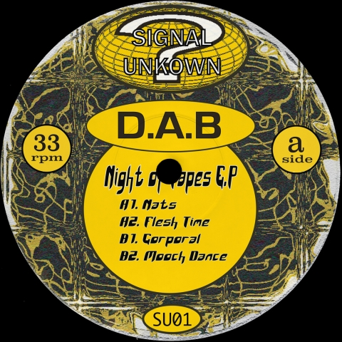 "( SU 01 ) DAB - Night Of Tapes EP (12"")  Signal Unknown Spain"