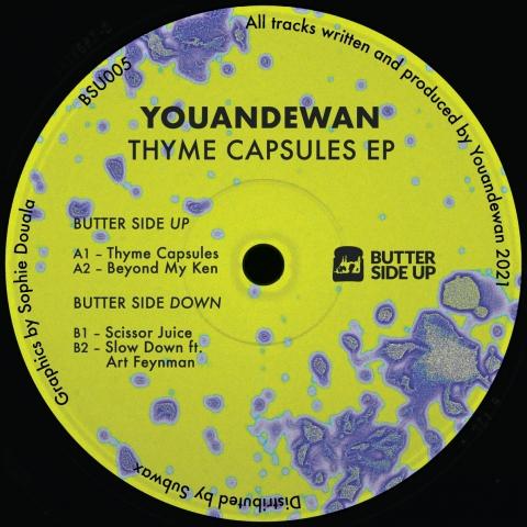 "( BSU 005 ) YOUANDEWAN - Thyme Capsules EP (12"" Vinyl) Butter Side Up"
