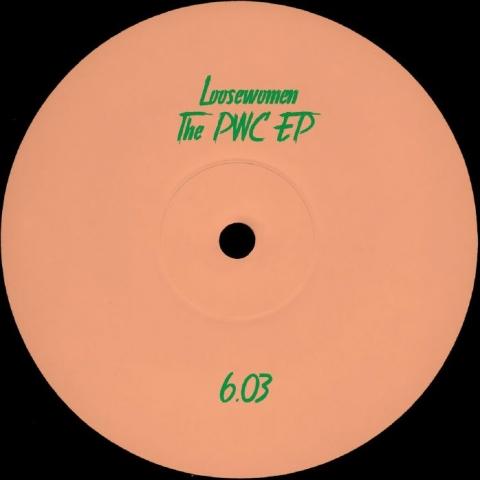 "( PARTOUT 603 ) LOOSEWOMEN - The PWC EP (12"") Partout"