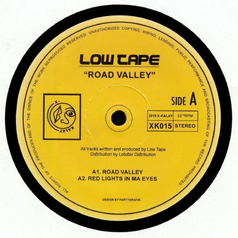 "( XK 015 ) LOW TAPE - Road Valley (heavyweight vinyl 12"") X-Kalay"
