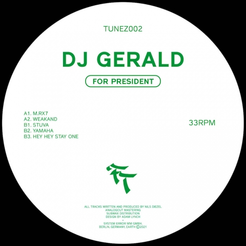 "( TUNEZ 002 ) DJ GERALD AKA HIMALAYA JUICE CULTURE FOR PRESIDENT ( 12"" vinyl ) System Error"