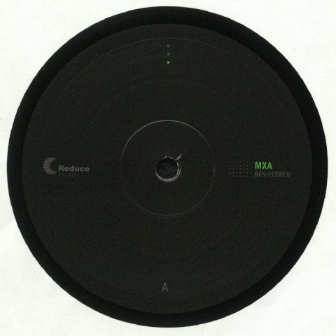 "( RED 002 ) Ben VEDREN / MXB LAMENTO - MXA (12"") - Reduce France"